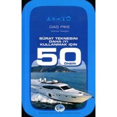 Sürat Teknesini Daha Iyi Kullanmak Için 50 Öneri